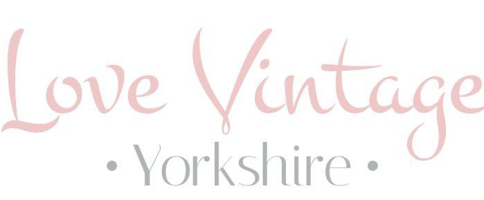 Love Vintage Yorkshire